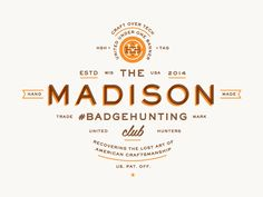 Madison Badgehunting Club by Allan Peters