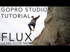 GoPro Studio Tutorial: Ultra Slow Motion with Flux - YouTube