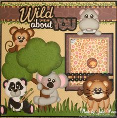 Precious Memories by Julie: Wild About You