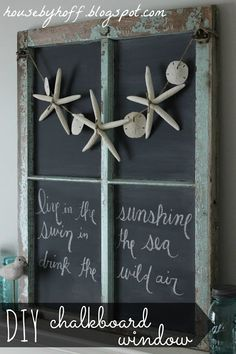 House by Hoff: Turning Your Old Window Into a Chalkboard