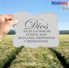 Dios no es un Dios de suerte, sino de planes propósitos y bendiciones! #True #Love # God #Amor #Dios #Jesus