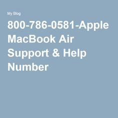 800-786-0581-Apple MacBook Air Support & Help Number