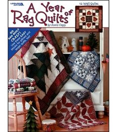 A Year Of Rag Quilts. I want this. for Christmas???