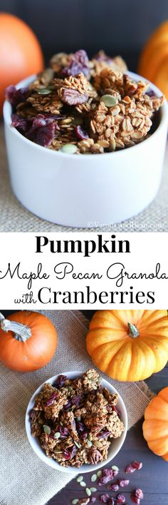 Big Clusters, nourishing and lightly sweetened grab and go snack; Vegan and Gluten Free Pumpkin Maple Pecan Granola with Cranberries  | Vanilla And Bean