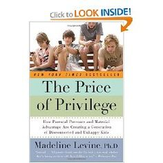 The Price of Privilege. Recommended by Kathy Keller.