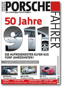 PORSCHE FAHRER 04/13 - die Sonderedition 50 Jahre Porsche 911 - die aufregendsten 11er aus 5 Jahrzehnten!