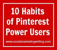 10 Habits of Pinterest Power Users. @Viraltag @Social Worker Worker Worker Marketing Writing    #PinterestSchedulingTool #PinterestAnalytics
