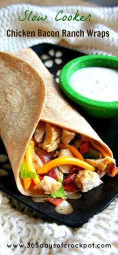 Chicken Bacon Ranch Wraps: You can use the chicken for other meals too.
