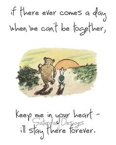 Keep Me In Your Heart quote from Winnie the Pooh - digital download, printable art. $3.50, via Etsy.