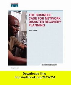 The Business Case for Network Disaster Recovery Planning (9781587201196) Larry Nyhoff, John R. Vacca , ISBN-10: 1587201194  , ISBN-13: 978-1587201196 ,  , tutorials , pdf , ebook , torrent , downloads , rapidshare , filesonic , hotfile , megaupload , fileserve