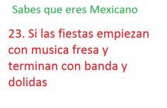 sabes que eres Mexicano