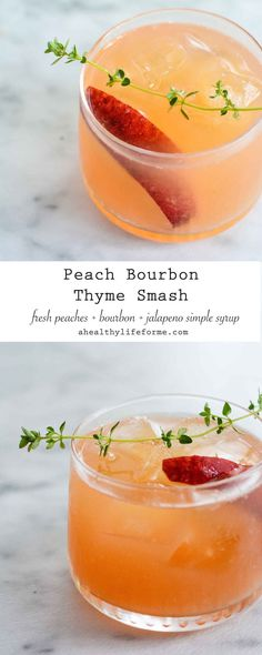 Peach Bourbon Thyme Smash Cocktail Recipe made with fresh peaches and jalapeno simple syrup | http://ahealthylifeforme.com