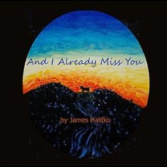 And I Already Miss You James Halifko | Format: MP3 Download, http://www.amazon.com/gp/product/B007XED7DS/ref=cm_sw_r_pi_alp_eXjMpb1KD3SH0