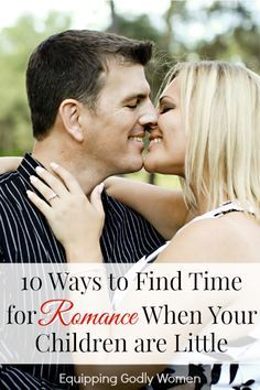 Has motherhood taken over your life, leaving you no room for fun in your marraige? Check out these 10 ways to find time for romance when your children are little.