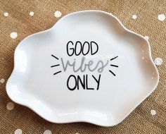 Ward off the negative by encouraging only positive vibes!  This listing is for one white, high-quality, cloud-shaped plate with the words good