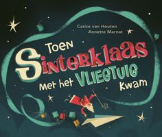 Toen Sinterklaas met het vliegtuig kwam - Prentenboek voor op het digibord