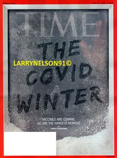 TIME MAGAZINE NOVEMBER 30 DECEMBER 7 2020 VIRUS 19 VACCINES ARE COMING PANDEMIC