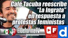 """Café Tacuba reescribe """"La Ingrata"""" en respuesta a protestas feministas"""