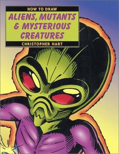 How to Draw Aliens, Mutants & Mysterious Creatures by Christopher Hart http://www.amazon.com/dp/0823014398/ref=cm_sw_r_pi_dp_aIx2tb1J418R0HQV