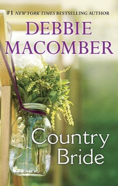 Country Bride by Debbie Macomber, http://www.amazon.com/dp/B00HG1T07A/ref=cm_sw_r_pi_dp_lxjDtb0S7E2WA suggested by Deana