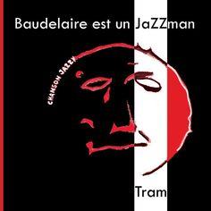BAUDELAIRE EST UN JAZZMAN  Poèmes de Charles Baudelaire mis en musique. Composition et arrangements. L'album 6 titres a été réalisé et produit par Alex Wallon.