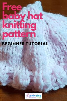Baby Hat Knitting Pattern-Beginner Tutorial and Fisherman Rib Knit Option Baby Hat Knitting Patterns Free, Baby Hat Patterns, Baby Hats Knitting, Knitted Hats, Magic Loop Knitting, Knitting Help, Knitting For Beginners, Free Pattern Download, Free Baby Stuff
