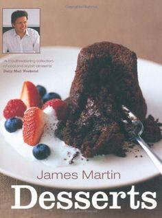 James Martin Desserts by James Martin…