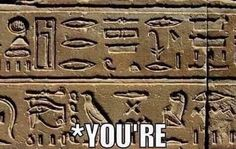 Before grammar police there were phonetics pharaohs