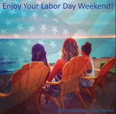 Enjoy Your Labor Day Weekend!