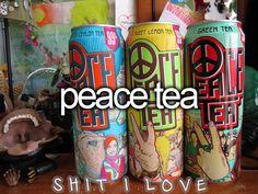 Peace Tea MY FAVORITE! Anyone who buys me Peace tea, I will FOREVER love you!