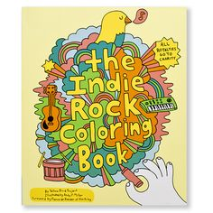 The Indie Rock Coloring Book, by Yellow Bird Project