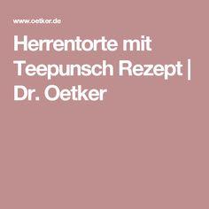 Herrentorte mit Teepunsch Rezept | Dr. Oetker