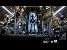 JESSIE SPENCER: Watch The new 'Fantastic Four' trailer (20th Century Fox Japan) 映画「ファンタスティック・フォー」特報A