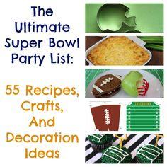 The Ultimate Super Bowl Party List: 55 Recipes, Crafts And Decoration Ideas l http://ladyandtheblog.com