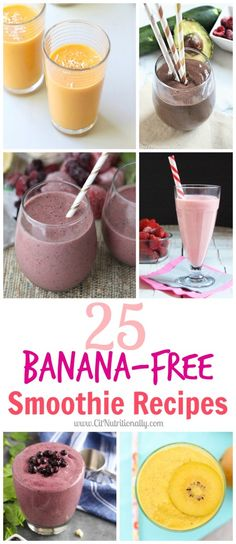 25 Banana-Free Smoothie Recipes | C it Nutritionally