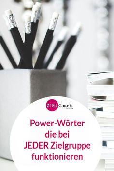 Powerwörter auf Flyern, der Website oder im Blog sind immer gut. Welche für jede Zielgruppe funktionieren, habe ich hier aufgeschrieben. #zielgruppe #texten #positionierung #powerwörter