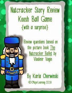 http://www.teacherspayteachers.com/Product/Nutcracker-Story-Review-Koosh-Ball-Game-with-a-surprise-1564610