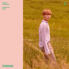 Seungkwan You Make My Day