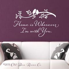 Home+is+wherever+I'm+with+you++vinyl+wall+par+OldBarnRescueCompany,+$38,00