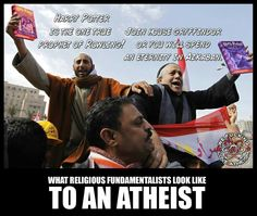 Atheism, Religion, God is Imaginary. What religious fundamentalists look like to an atheist. But worse, because the Potter books are well-written and teach about tolerance and the dangers of prejudice, segregation and hate. Religion does the opposite. Atheist Quotes, Atheist Humor, Losing My Religion, Anti Religion, Secular Humanism, Religious People, Religious Humor, Free Thinker, Thought Provoking