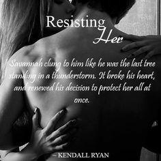 """Resisting Her"", Kendall Ryan"