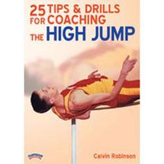 25 Tips & Drills: Coaching High Jump