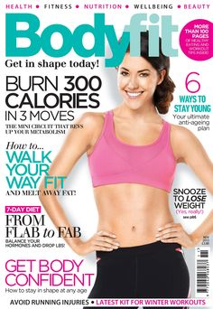 Bodyfit  Magazine - Buy, Subscribe, Download and Read Bodyfit on your iPad, iPhone, iPod Touch, Android and on the web only through Magzter