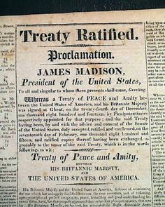 The Treaty of Ghent, ending the War of 1812...  THE YANKEE, Boston, February 24, 1815 newspaper...