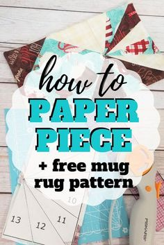 Learn how to paper piece with these free mug rug patterns.