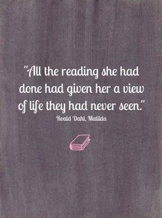 Roald Dahl Quotes - From Matlida