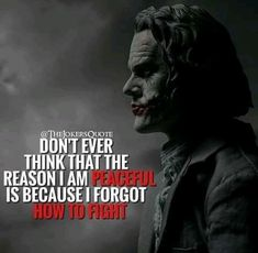 23 Joker quotes that will make you love him more I know that's right Dark Quotes, Strong Quotes, Wisdom Quotes, True Quotes, Great Quotes, Positive Quotes, Quotes To Live By, Motivational Quotes, Inspirational Quotes