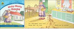 Wishy-Washy House—by Joy Cowley Series: Joy Cowley Early Birds GR Level: D Genre: Narrative, Fiction
