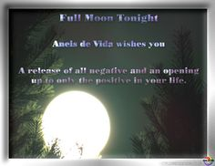 Aneis de Vida Online inspires, love, light, enlightenment, of a natural and earthy tone. Full Moon Tonight, Earthy, Wish, Positivity, Events, Nature, Outdoor, Inspiration, Outdoors