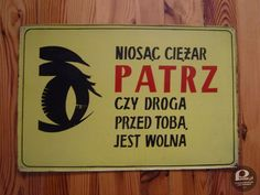 Tablice z PRL-u - galeria Poland Country, The Past, Childhood, Humor, Signs, Inspiration, Home Decor, Vintage, Tin Cans